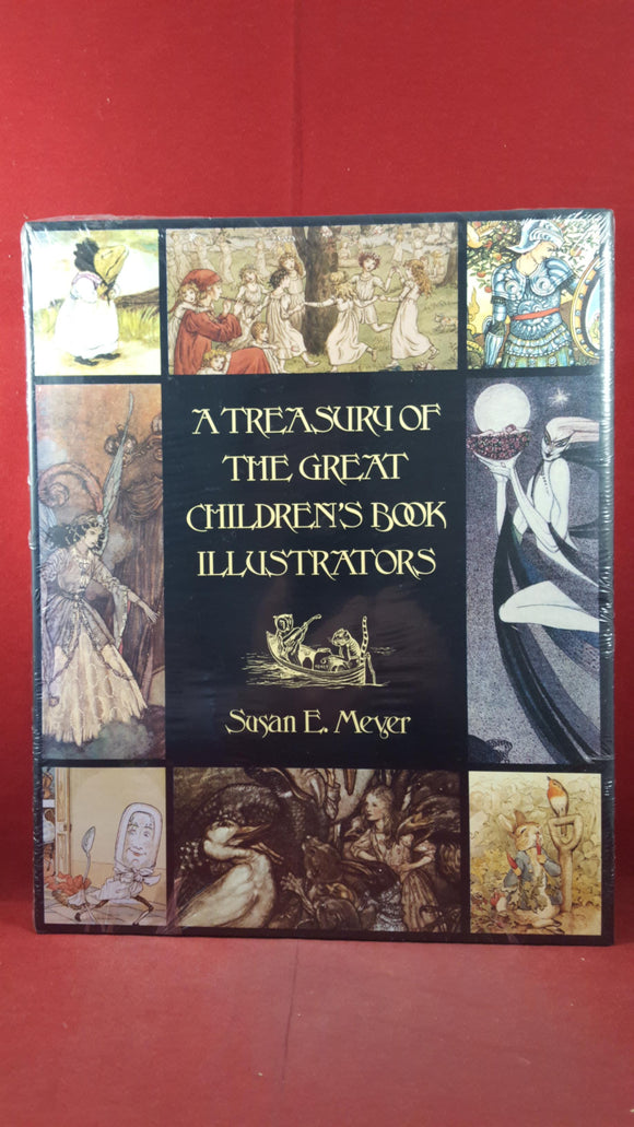 Susan E Meyer - A Treasury of The Great Children's Book Illustrators, Unopened
