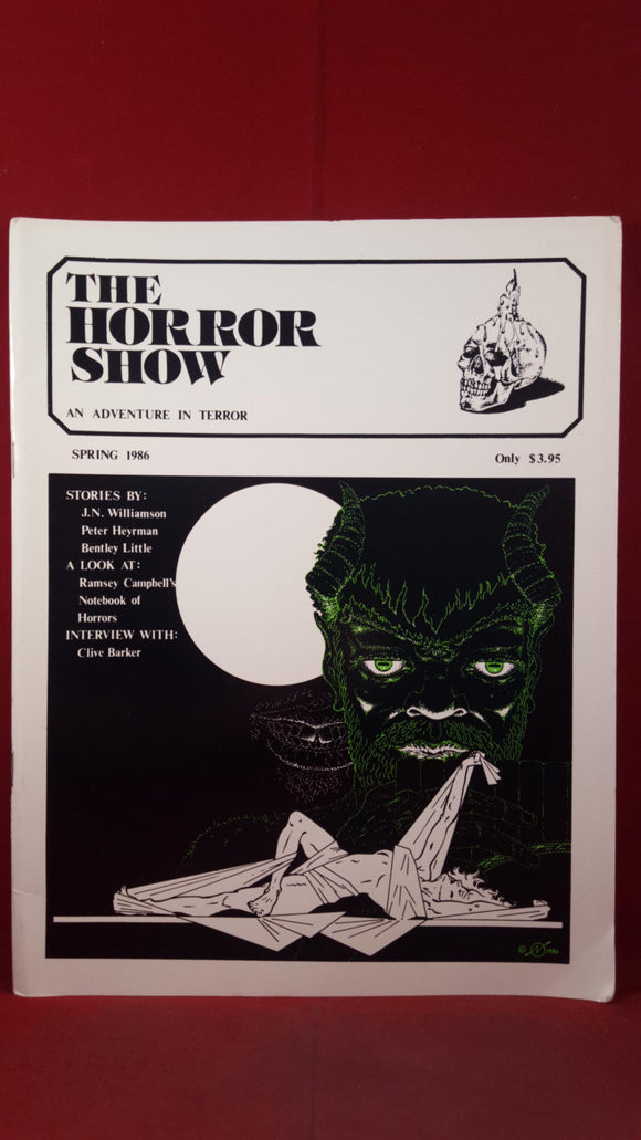 The Horror Show - An Adventure In Terror, Spring 1986 Volume 4 Issue 2, Phantasm Press