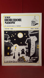 The Horror Show - An Adventure In Terror, Winter 1985 Volume 3 Issue 1, Phantasm Press