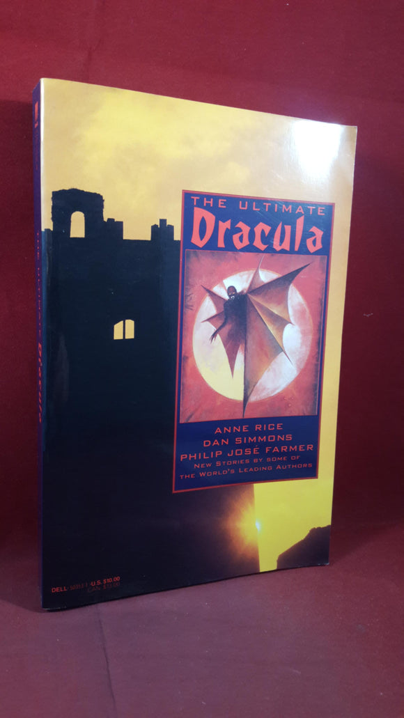 Anne Rice - Dan Simmons - The Ultimate Dracula, Dell Publishing, 1991, First Edition