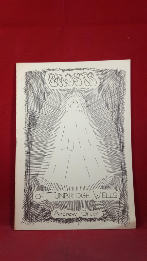 Andrew Green - Ghosts of Tunbridge Wells, John Hilton