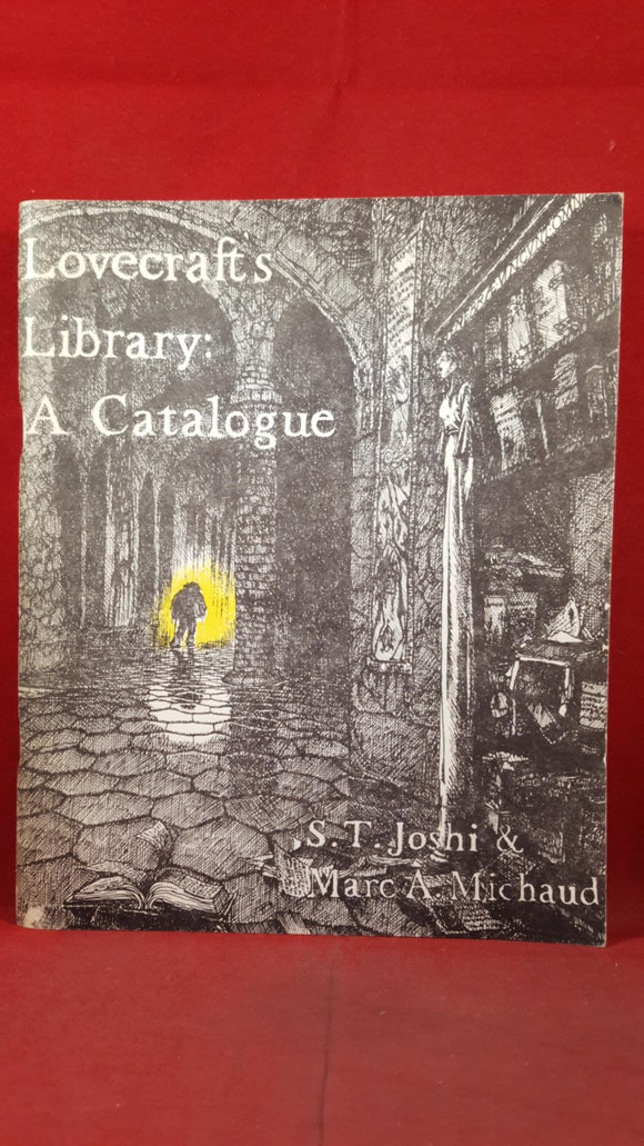 S T Joshi & Marc A Michaud - Lovecraft's Library: A Catalogue, March 1980, First Edition