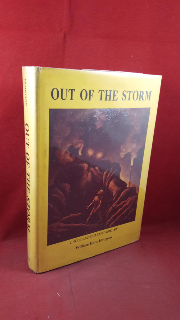 William Hope Hodgson - Out of the Storm, Donald M Grant, 1975, First Edition, Signed