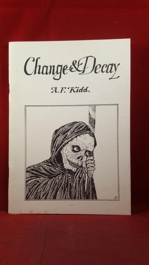 A F Kidd - Change & Decay, 1985, Inscribed, Signed