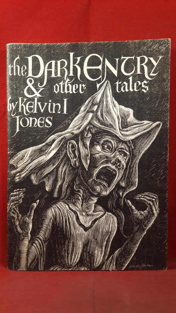 Kelvin I Jones - The Dark Entry & other tales, 1991