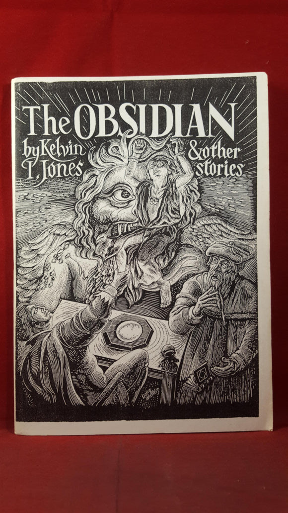 Kelvin I Jones - The Obsidian & other stories, Sir Hugo Books, 1990, First Edition