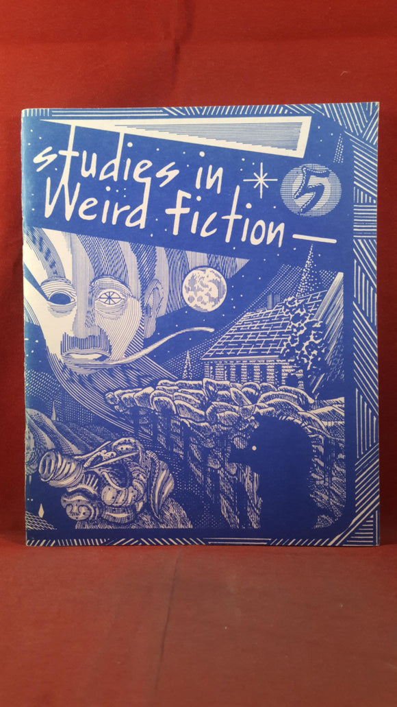 Studies in Weird Fiction 5, Spring 1989, Necronomicon Press