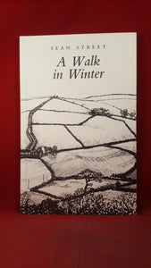 Sean Street -A Walk in Winter, Enitharmon Press, 1989, Signed, Inscribed-Myfanwy Thomas