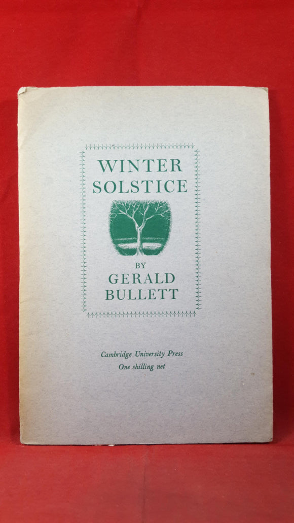Gerald Bullett - Winter Solstice, Cambridge University Press, 1943, Signed