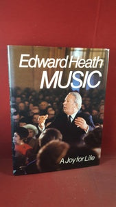 Edward Heath - Music, Sidgwick & Jackson, 1976, Inscribed, Signed, First Edition