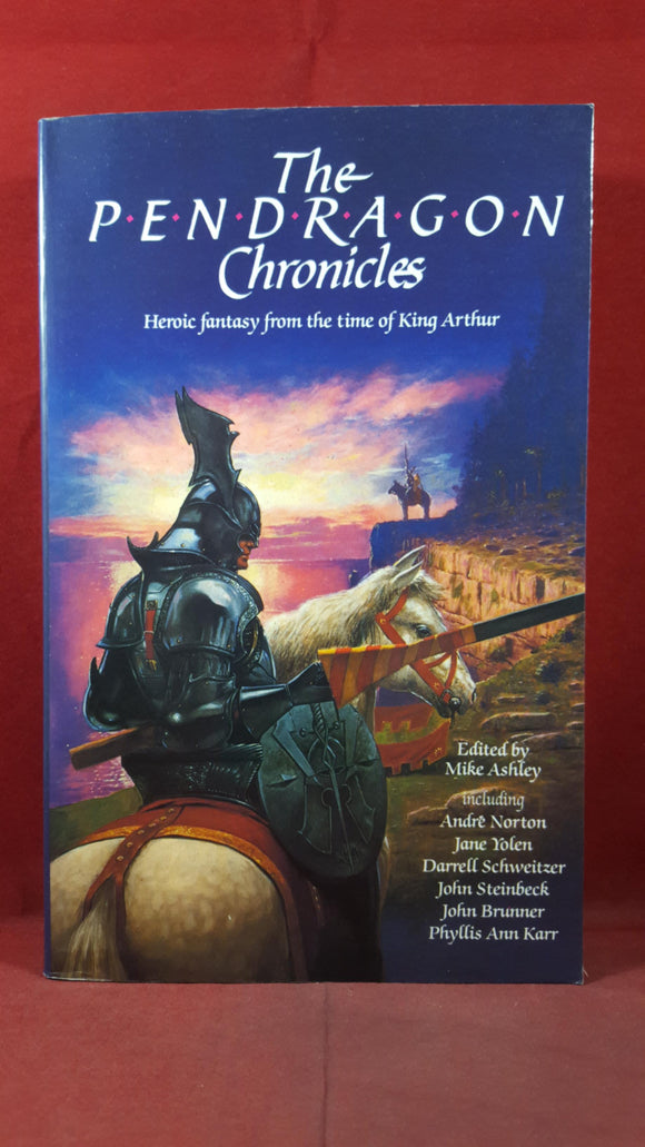 Mike Ashley - The Pendragon Chronicles, Robinson, 1989, Inscribed, Signed 'First Copy'