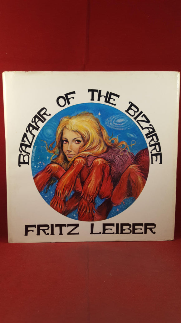 Fritz Leiber - Bazaar Of The Bizarre, Donald M Grant, 1978, Signed Author & Artist