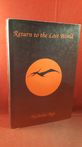 Nicholas Nye - Return to the Lost World, Self Publishing Association, 1991, First Edition