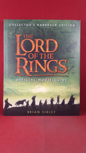 Brian Sibley -The Lord of the Rings Official Movie Guide, HarperCollins, 2001, First Edition