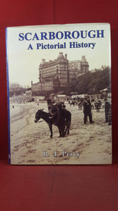 R J Percy - Scarborough A Pictorial History, Phillimore, 1995