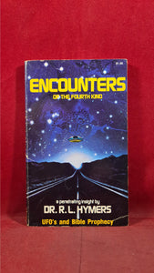 Dr R L Hymers - Encounters of the Fourth Kind, Bible Voice, 1976