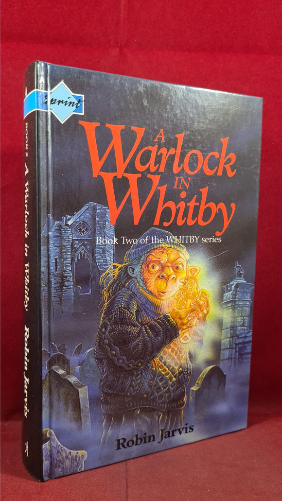 Robin Jarvis - A Warlock In Whitby, Simon & Schuster Young, 1992, Signed