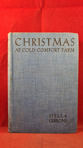 Stella Gibbons - Christmas At Cold Comfort Farm, Longmans, Green & Co, 1943