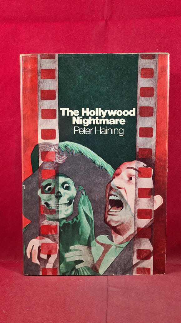 Peter Haining - The Hollywood Nightmare, Macdonald, 1970, August Derleth