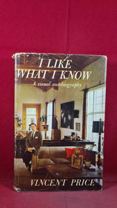 Vincent Price - I Like What I Know, Doubleday, 1959, First Edition, Signed