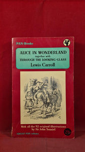 Lewis Carroll – Alice In Wonderland & Through The Looking Glass, Pan Books, 1952