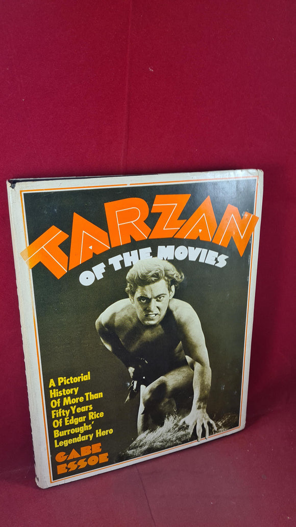 Gabe Essoe - Tarzan of the Movies Pictorial History, Citadel Press, 1968, First Edition