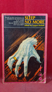 August Derleth - Sleep No More, Panther Books, 1964, Paperbacks, Henry S Whitehead