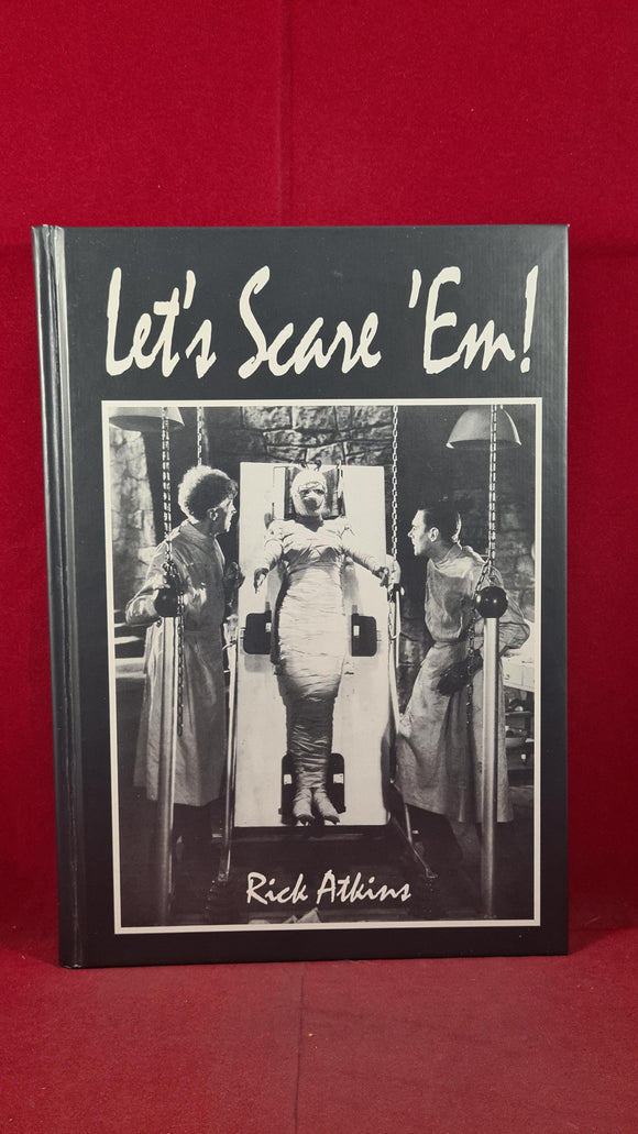 Rick Atkins - Let's Scare 'Em, McFarland, 1997, First Edition