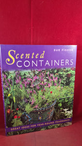 Sue Fisher - Scented Containers, Ward Lock Book, 1999, First UK Edition
