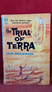 Jack Williamson - The Trial of Terra, Ace Books, 1962, First Edition