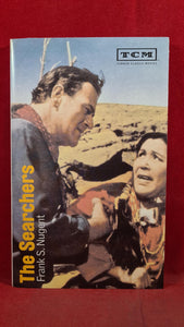 Frank S Nugent - The Searchers, Turner Classic Movies, 1995, Paperbacks