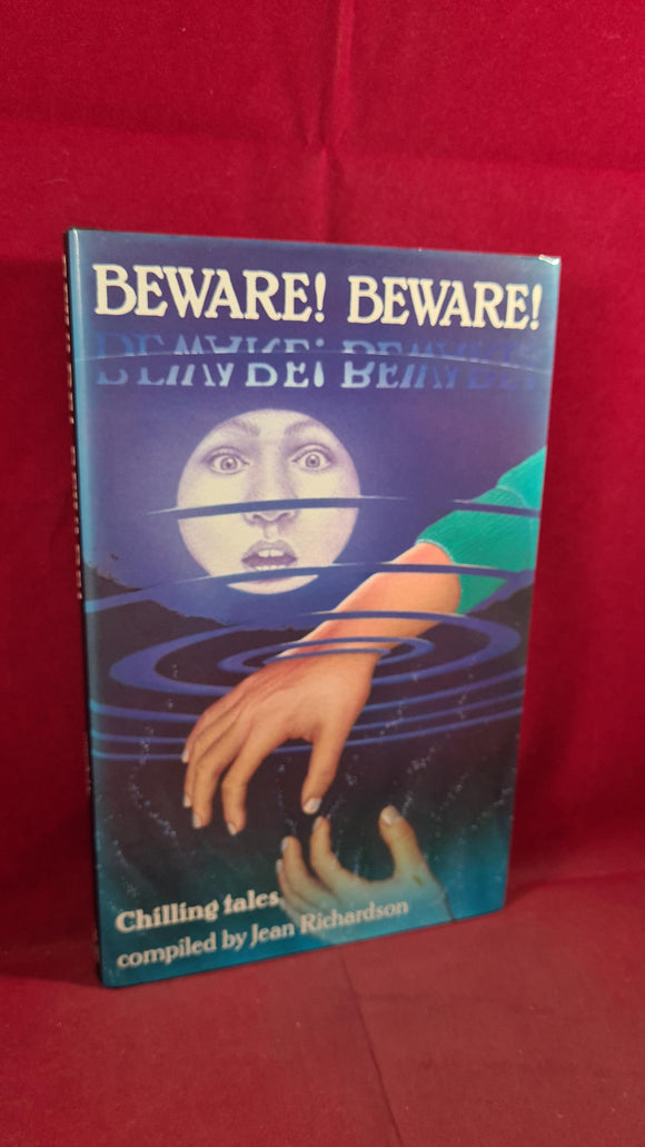 Jean Richardson - Beware! Beware! Hamish Hamilton, 1987, First Edition, John Gordon