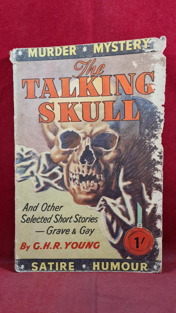 G H R Young - The Talking Skull & other short stories, Wells Gardner, 1947? Paperbacks