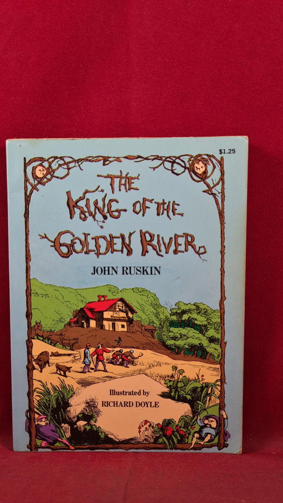 John Ruskin - The King of the Golden River, Dover Publications, 1974, Paperbacks