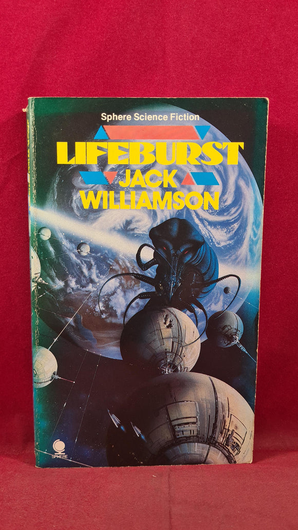Jack Williamson - Lifeburst, Sphere Science Fiction, 1987, First GB Edition, Paperbacks