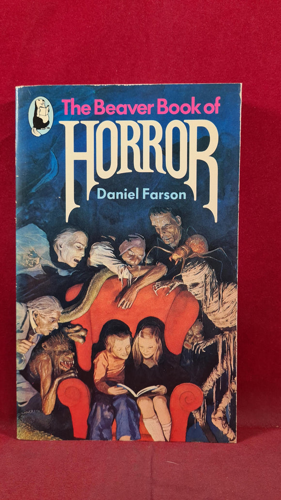 Daniel Farson - The Beaver Book of Horror, 1981, Paperbacks