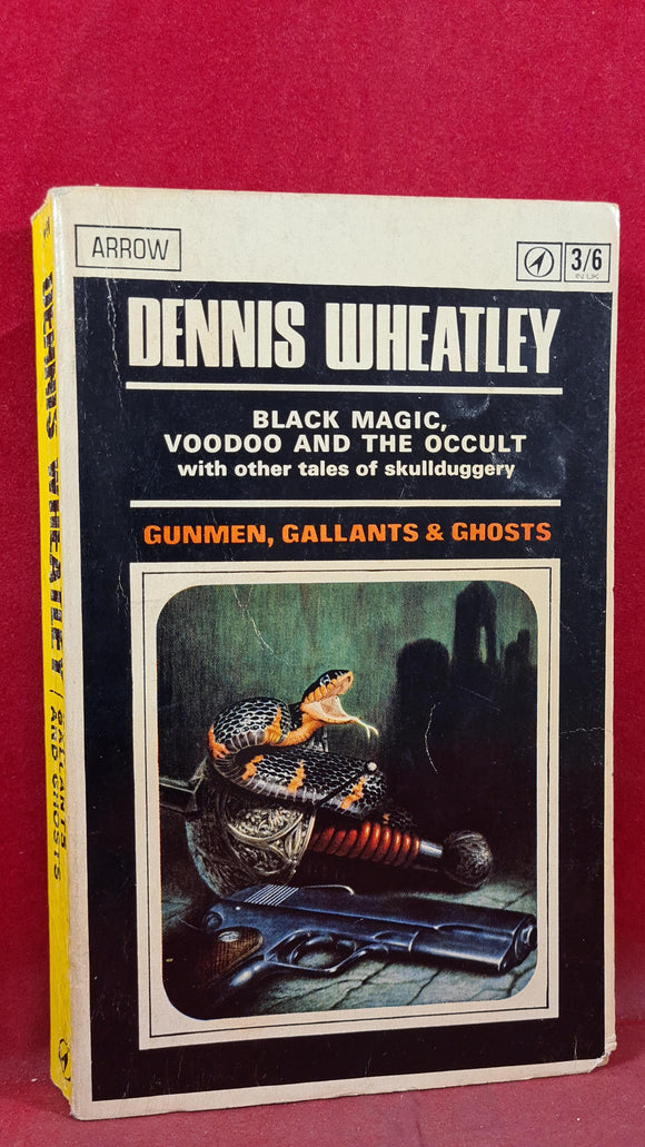 Dennis Wheatley - Gunmen, Gallants & Ghosts, Arrow Books, 1966, Paperbacks