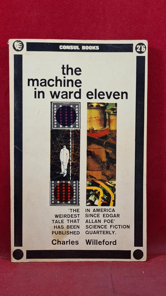 Charles Willeford - The Machine in Ward Eleven, Consul, 1964, First Edition, Paperbacks