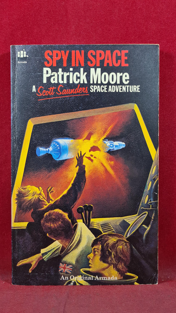 Patrick Moore -Spy in Space, Armada, 1977, Scott Saunders Space Adventure, Paperbacks