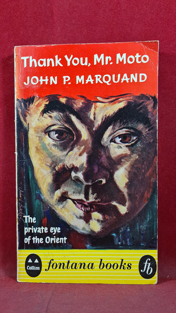 John P Marquand - Thank You, Mr Moto, Fontana Books, 1960, Paperbacks