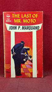 John P Marquand - The Last of Mr Moto, Berkley, 1963, Paperbacks