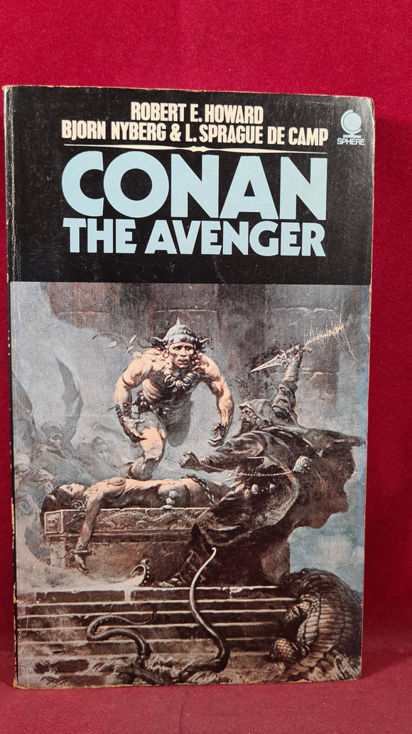 Robert E Howard - Conan The Avenger, Sphere, 1974, First UK Edition, Paperbacks