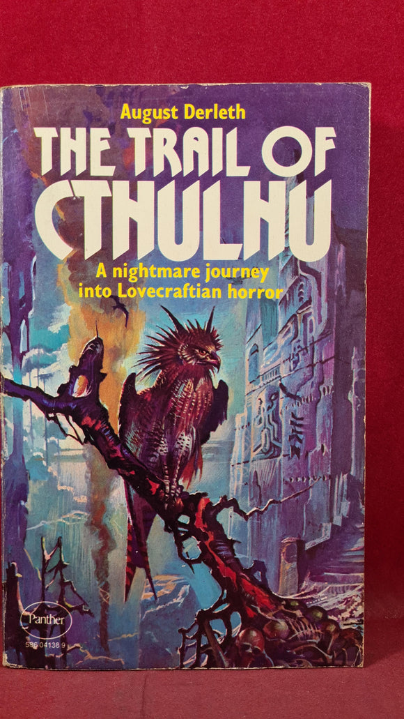 August Derleth - The Trail of Cthulhu, Panther, 1976, First Edition, Paperbacks