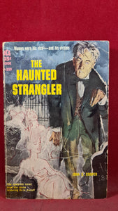 John C Cooper - The Haunted Strangler, Ace Books, 1958, Paperbacks