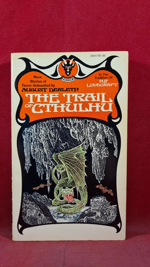 August Derleth - The Trail of Cthulhu, Ballantine Books, 1976, Paperbacks