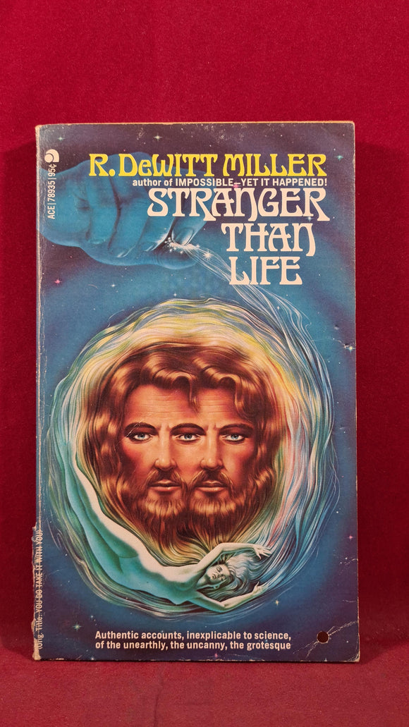 R DeWitt Miller - Stranger Than Life, Ace Books, 1955, Paperbacks