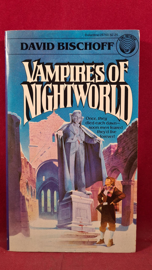 David Bischoff - Vampires of Nightworld, Del Rey Book, 1981, First Edition, Paperbacks