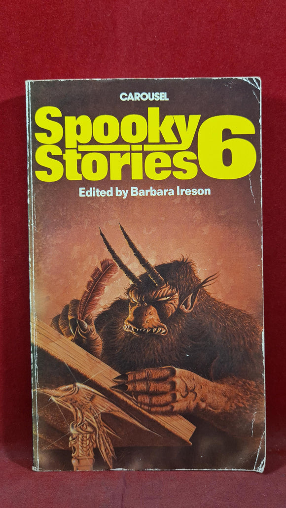 Barbara Ireson - Spooky Stories 6, Carousel Books, 1984, First Edition, Paperbacks