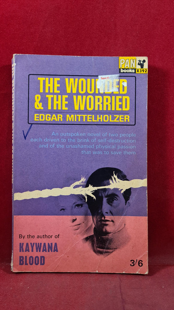 Edgar Mittelholzer - The Wounded & The Worried, Pan Books, 1965, Paperbacks
