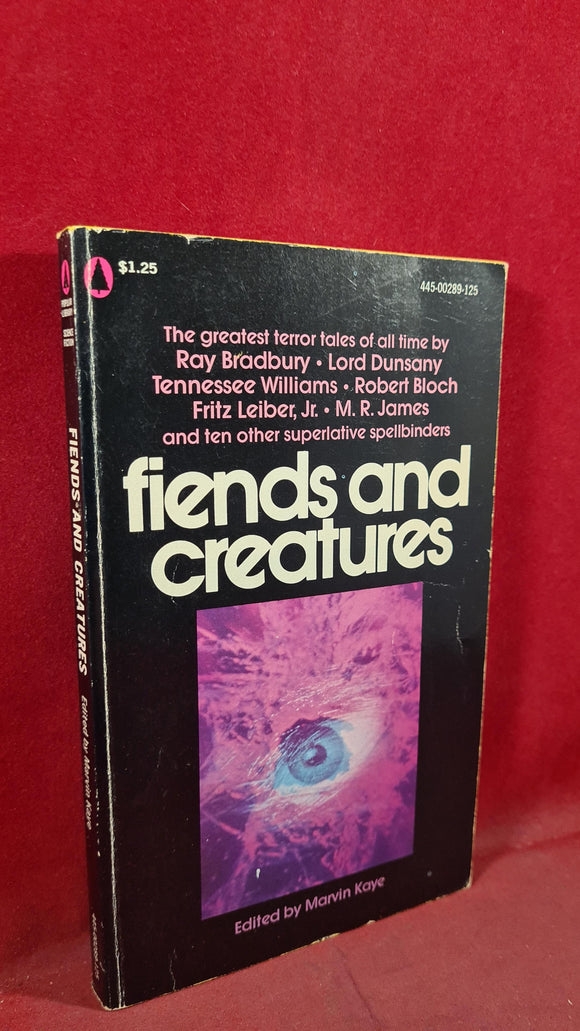 Marvin Kaye - Fiends and Creatures, Popular Library, 1975, Paperbacks